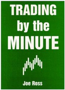 Joe Ross – Trading By The Minute: Book Review